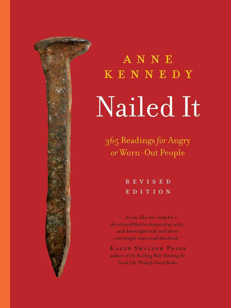 Nailed It: 365 Readings For Angry Or Worn-Out People Paperback