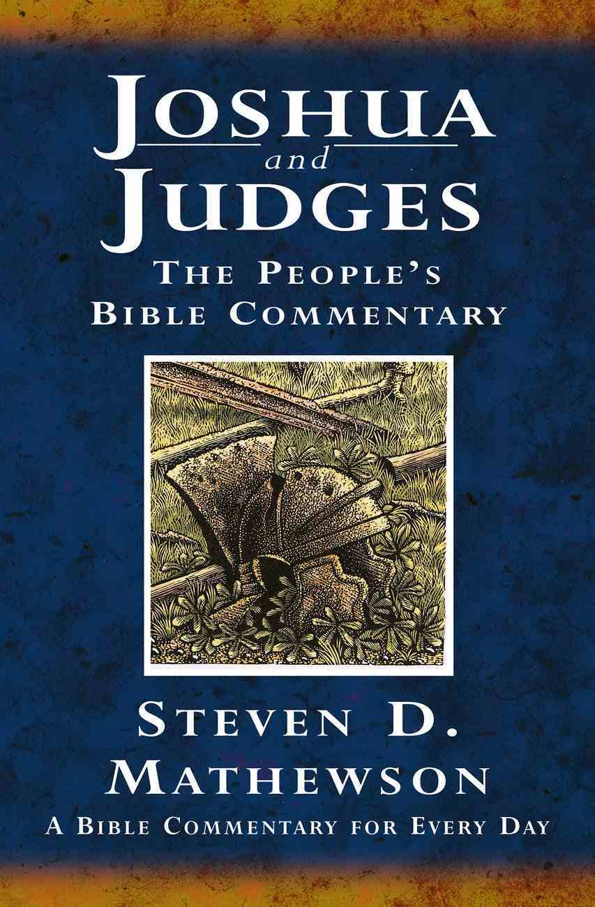 Joshua and Judges (People's Bible Commentary Series) Paperback