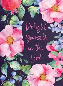 Product: Delight Yourself In The Lord Image