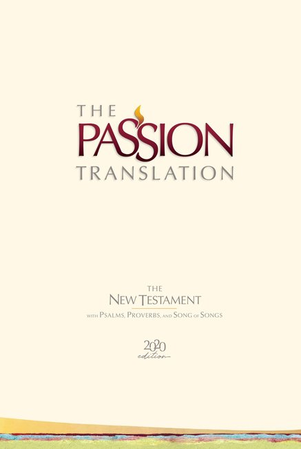 Product: The Passion Translation Nt With Psalms, Proverbs And Song Of Songs (2020 Edn) Hb Ivory Image
