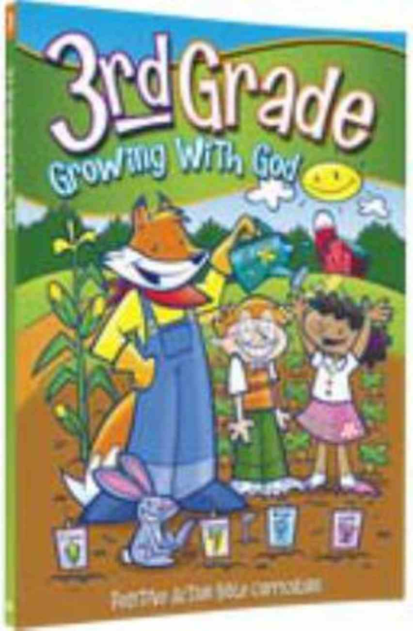 Growing With God 35 Lessons (3rd Grade Student Manual) (Postive Action Curriculum Series) Paperback