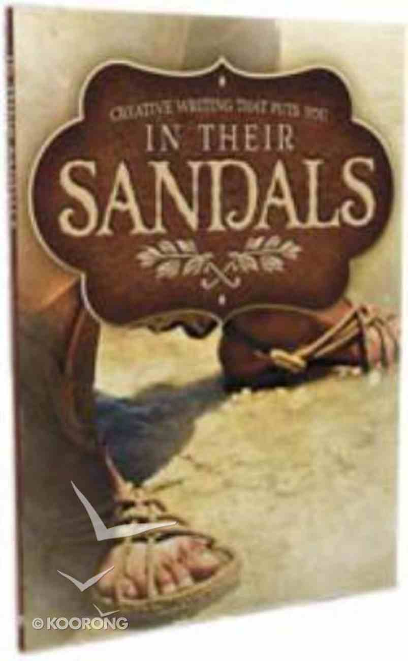 In Their Sandals Year 7+ (8 Lessons In Creative Writing) Paperback