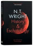 History and Eschatology: Jesus and the Promise of Natural Theology Hardback