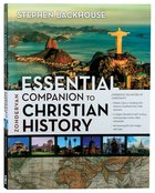 Zondervan Essential Companion to Christian History Paperback