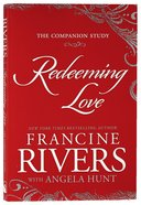 Redeeming Love: The Companion Study image