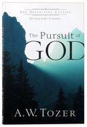 The Pursuit of God Paperback