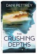 The Crushing Depths (#02 in Coastal Guardians Series) Paperback