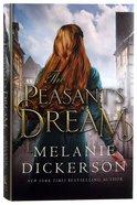 The Peasant's Dream (#11 in Hagenheim - My Fairy Tale Romance Series) Hardback