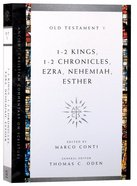 Accs OT: 1-2 Kings, 1-2 Chronicles, Ezra, Nehemiah, Esther (Ancient Christian Commentary On Scripture: Old Testament Series) Paperback