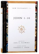 Accs NT: John 1-10 (Ancient Christian Commentary On Scripture: New Testament Series) Paperback