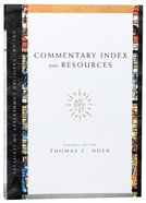 Accs: Commentary Index and Resources (Ancient Christian Commentary On Scripture: Old Testament Series) Paperback