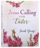 Jesus Calling For Easter Hardback