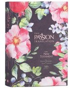 The Passion Translation Nt With Psalms, Proverbs And Song Of Songs (2020 Edn) Berry Blossom image