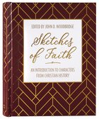 Sketches of Faith: An Introduction From Christian History Hardback