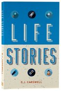 Life Stories Paperback