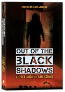 Out of the Black Shadows Paperback