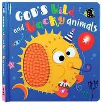 Product: God's Wild And Wacky Animals Image