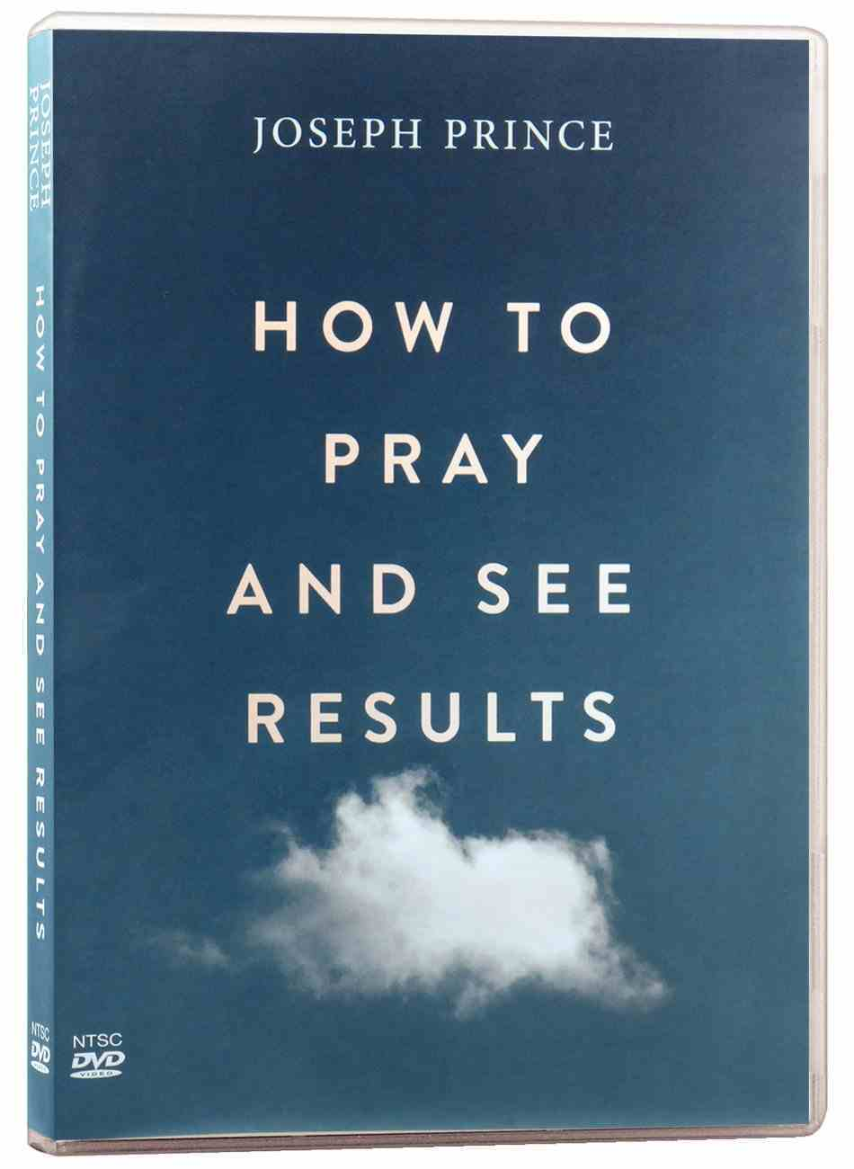 How to Pray and See Results (3 Dvd Set) DVD