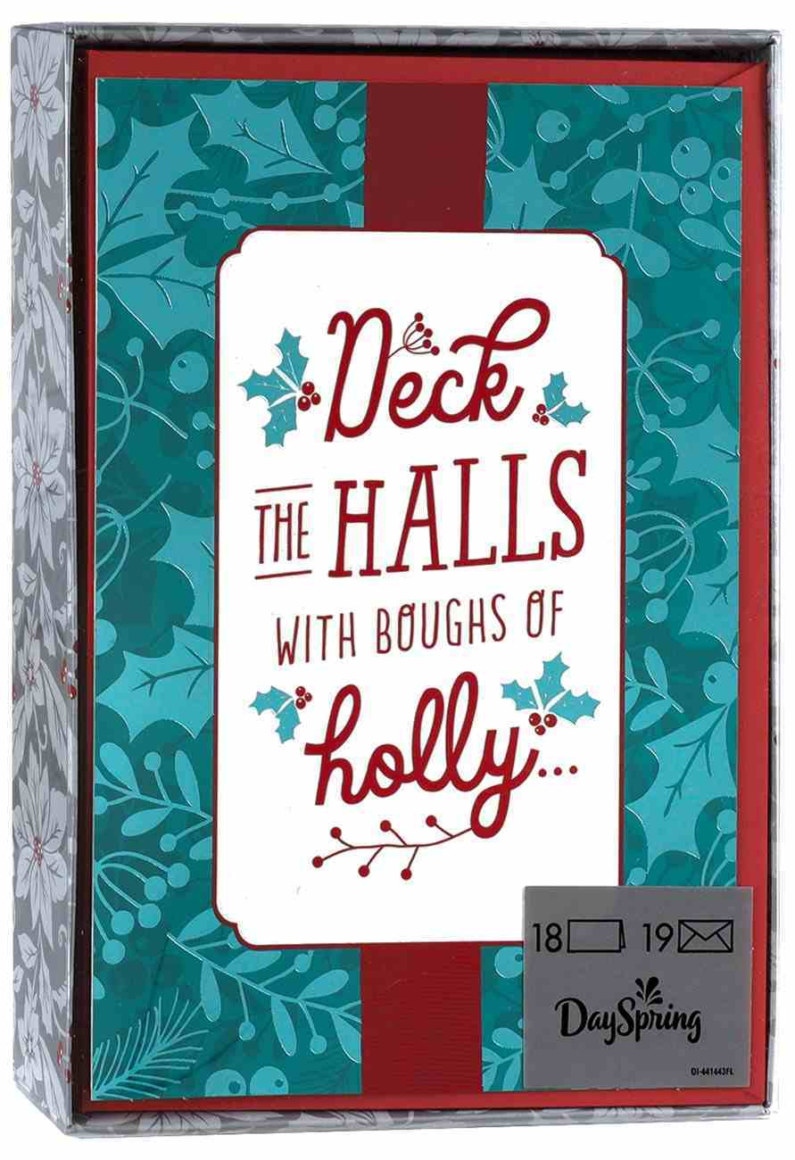 Christmas Boxed Cards: Deck the Halls With Boughs of Holly (Luke 2:11 Nkjv) Box