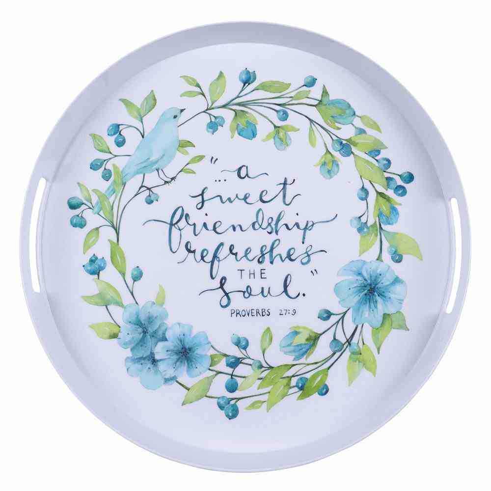 Melamine Round Tray With Handles White With Blue Bird and Flowers (Proverbs 27: 9) (Sweet Friendship Collection) Homeware