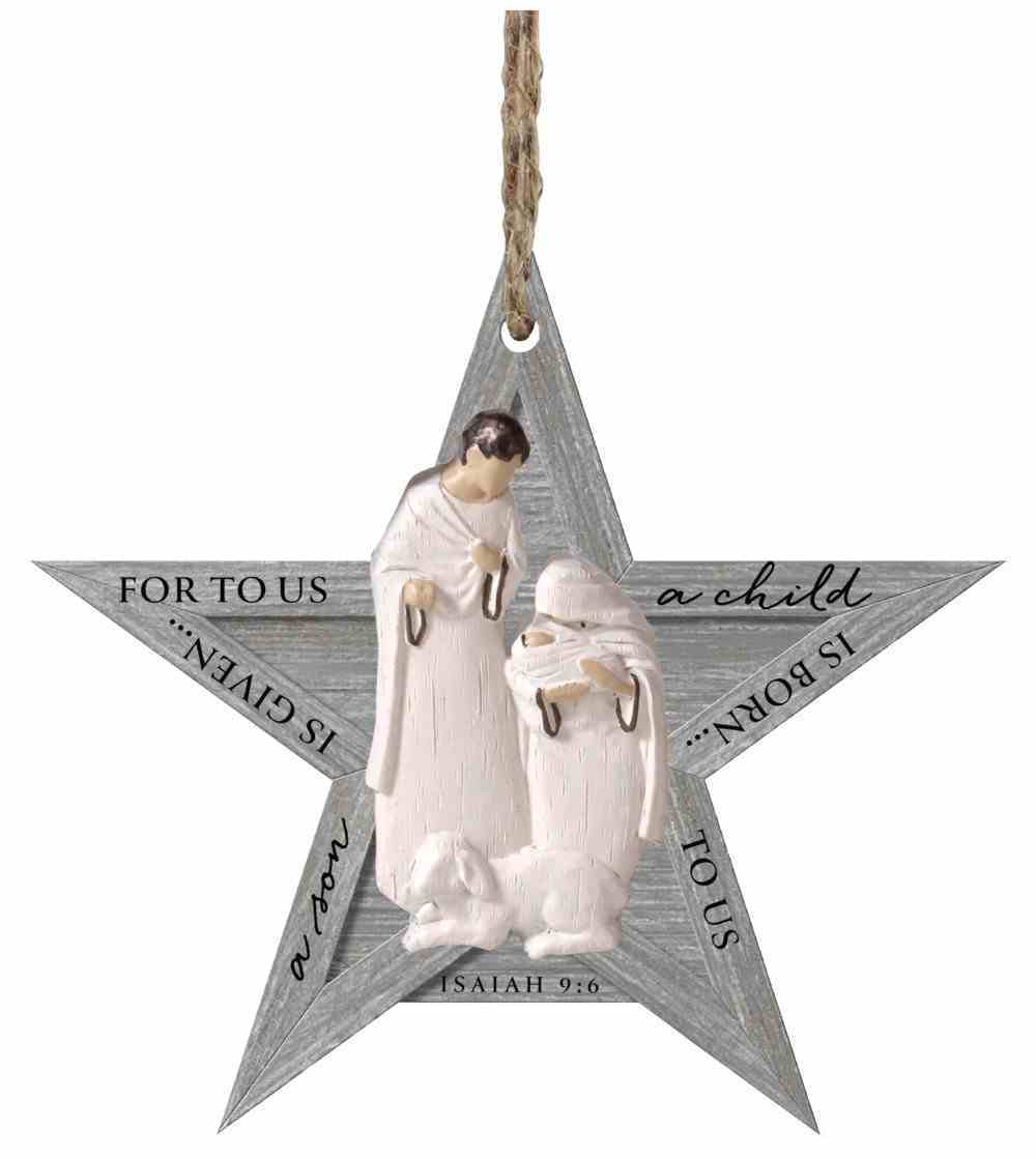 Christmas Mdf/Resin Ornament: Rustic Holy Family Star, Isaiah 9:6 Homeware