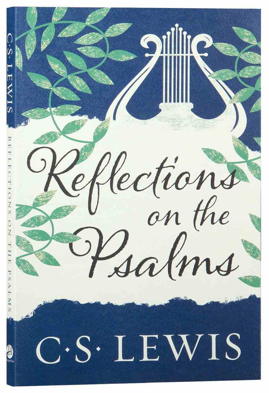 Reflections on the Psalms Paperback