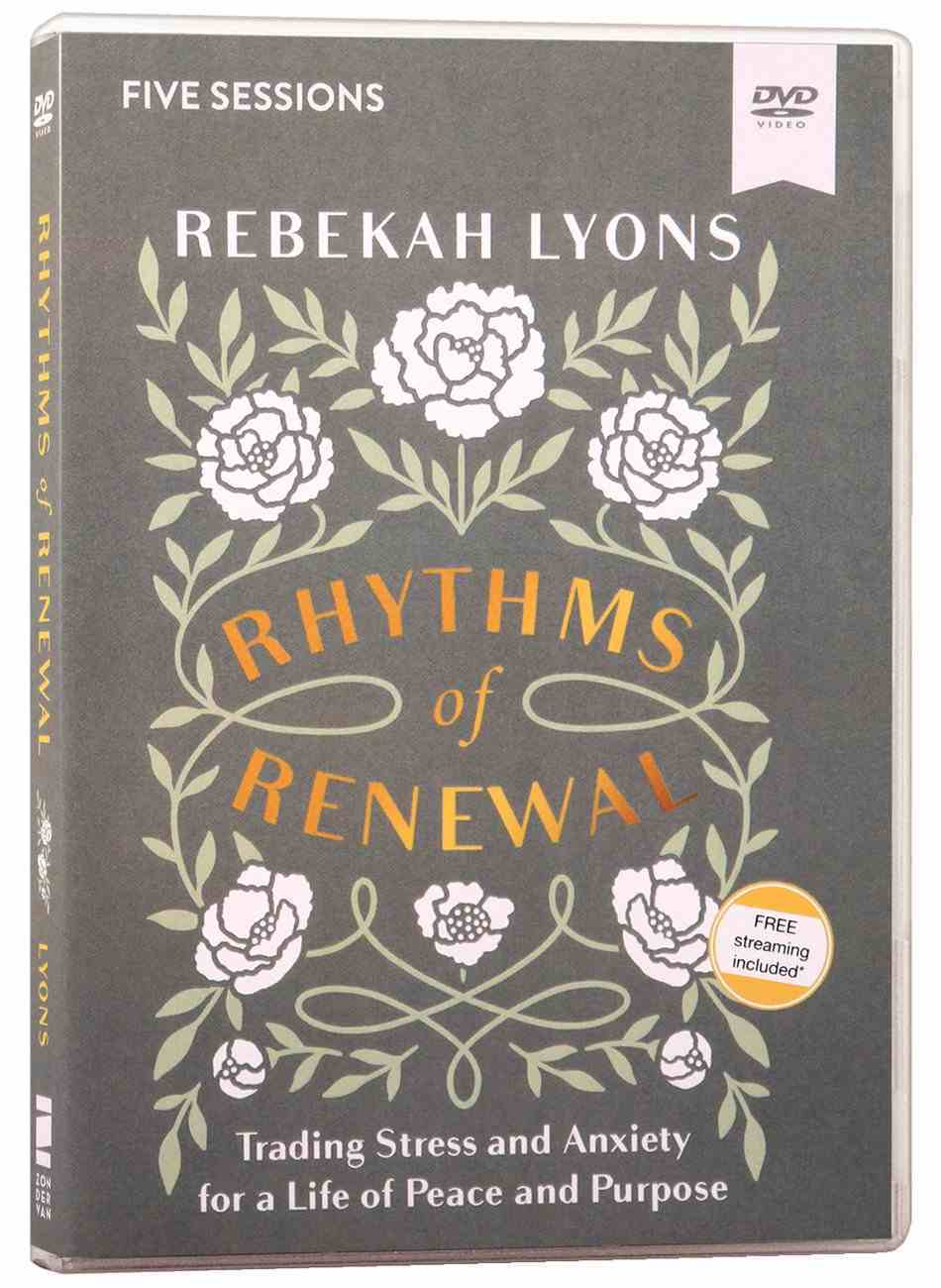 Rhythms of Renewal: Trading Stress and Anxiety For a Life of Peace and Purpose (Video Study) DVD