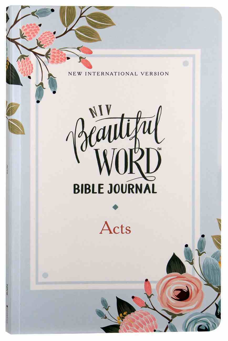 NIV Beautiful Word Bible Journal Acts Paperback