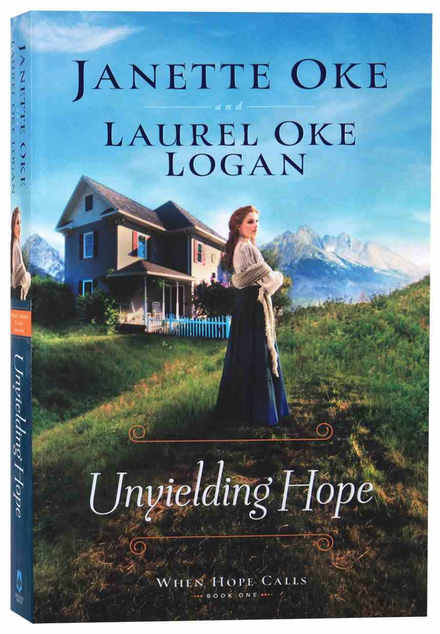 Unyielding Hope (#01 in When Hope Calls Series) Paperback