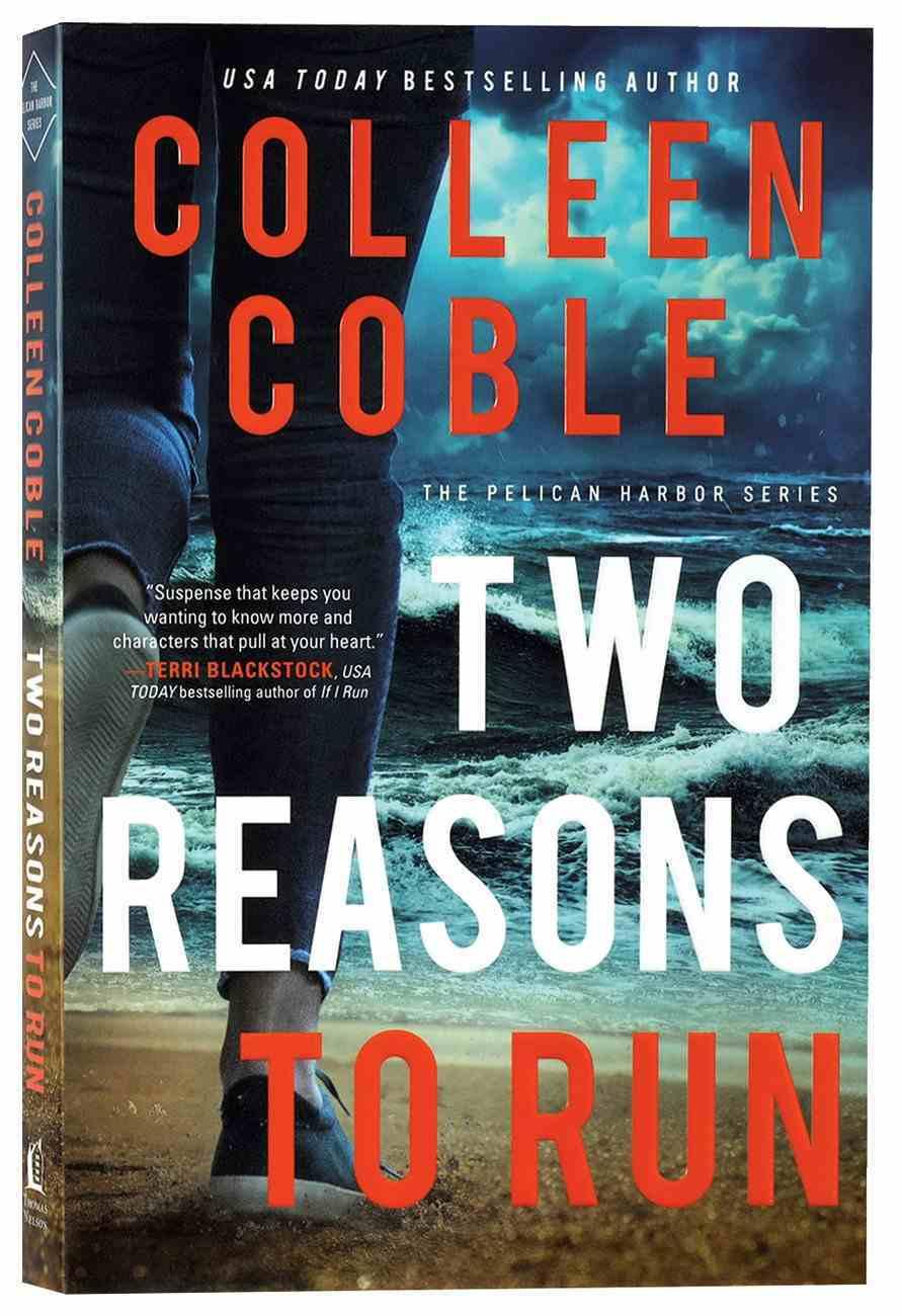 Two Reasons to Run (#02 in Pelican Harbor Series) Paperback