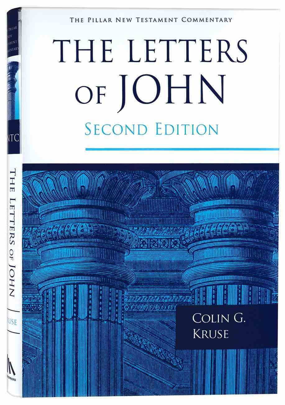 Pntc: The Letters of John (Second Edition) Hardback