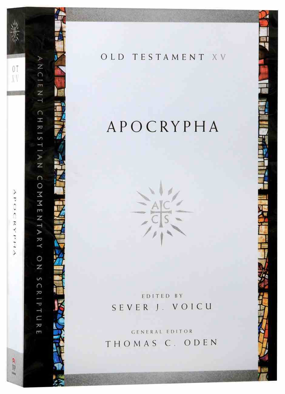 Accs: Apocrypha (Ancient Christian Commentary On Scripture: Old Testament Series) Paperback