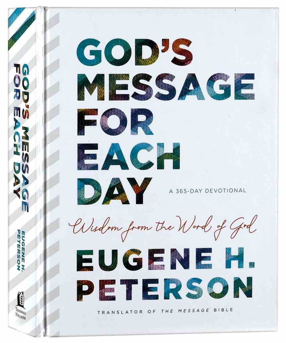 God's Message For Each Day: Wisdom From the Word of God Hardback