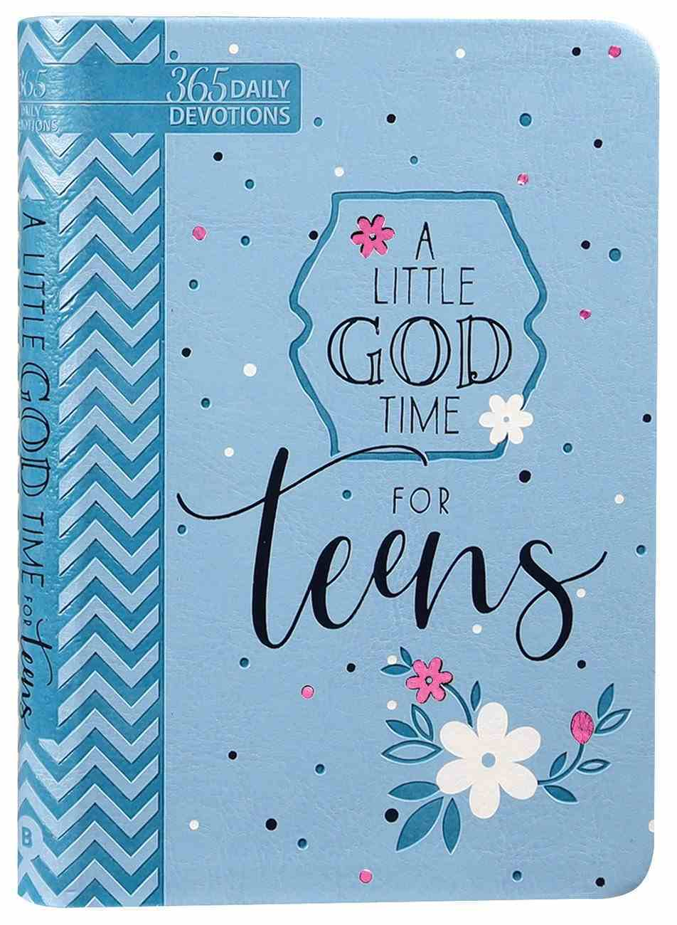 A Little God Time For Teens: 365 Daily Devotions Imitation Leather