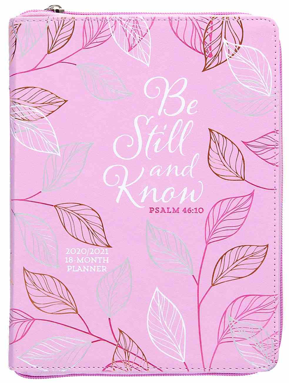 2021 18-Month Weekly Diary/Planner: Be Still and Know (Faux Ziparound) Imitation Leather
