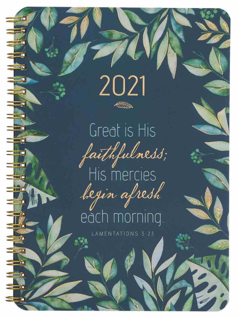 2021 12-Month Daily Diary/Planner: Great is His Faithfulness Spiral