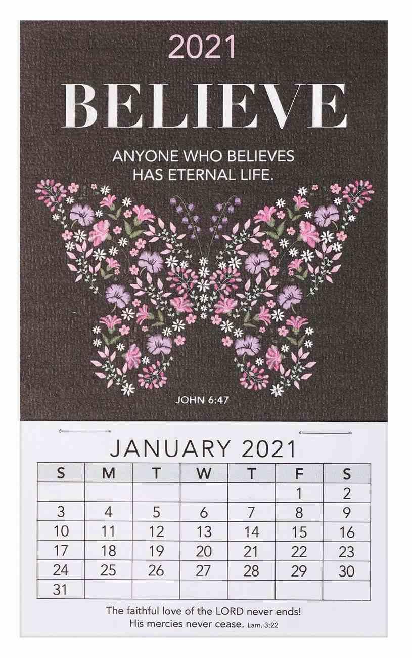 2021 Mini Magnetic Calendar: Believe, Anyone Who Believes Has Eternal Life Calendar