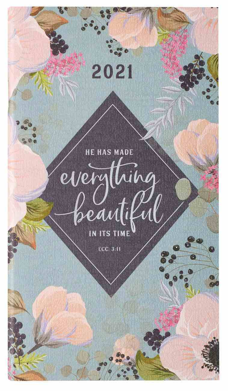 2021 24-Month Daily Diary/Planner: He Has Made Everything Beautiful in His Time Paperback