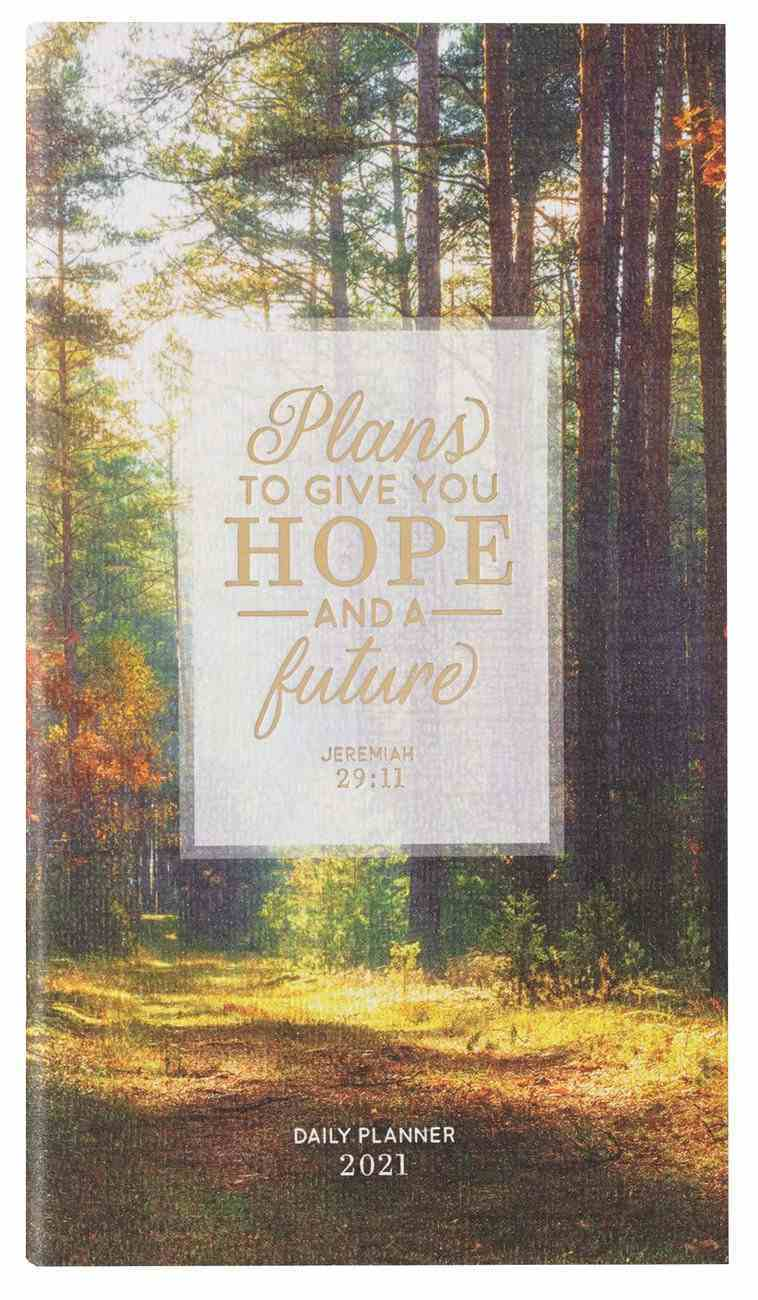 2021 24-Month Daily Diary/Planner: Plans to Give You Hope and a Future Paperback