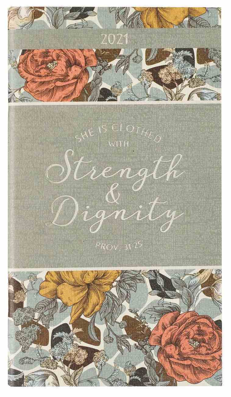 2021 24-Month Daily Diary/Planner: Strength & Dignity Paperback