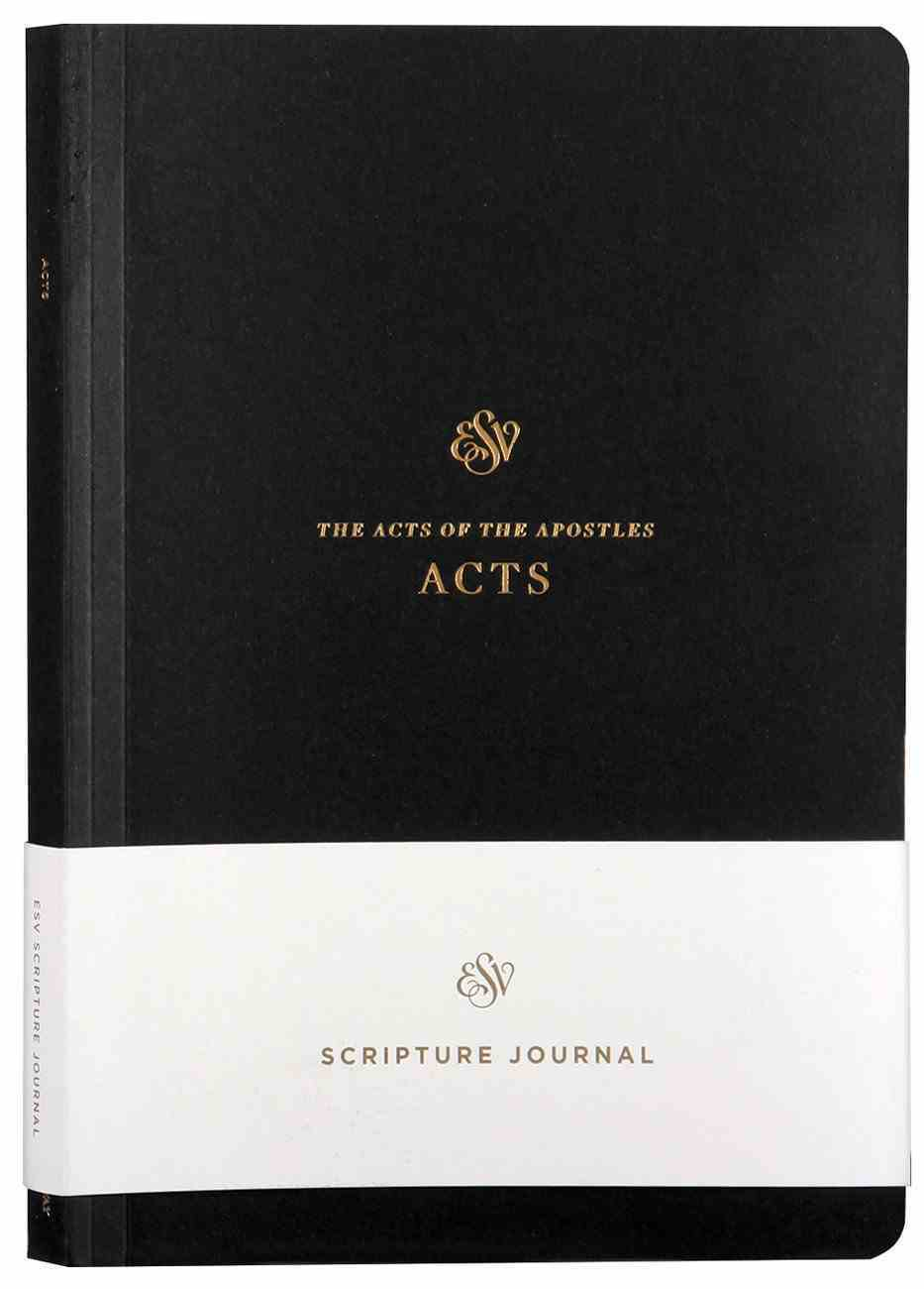 ESV Scripture Journal Acts Paperback