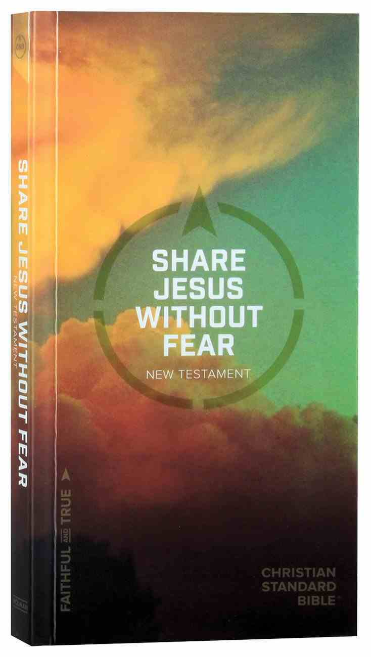 CSB Share Jesus Without Fear New Testament Paperback