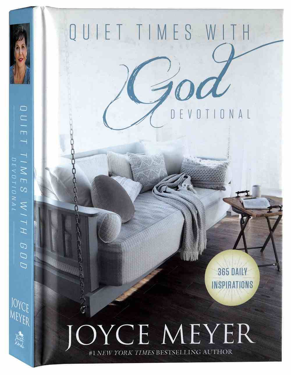 Quiet Times With God Devotional: 365 Daily Inspirations Hardback