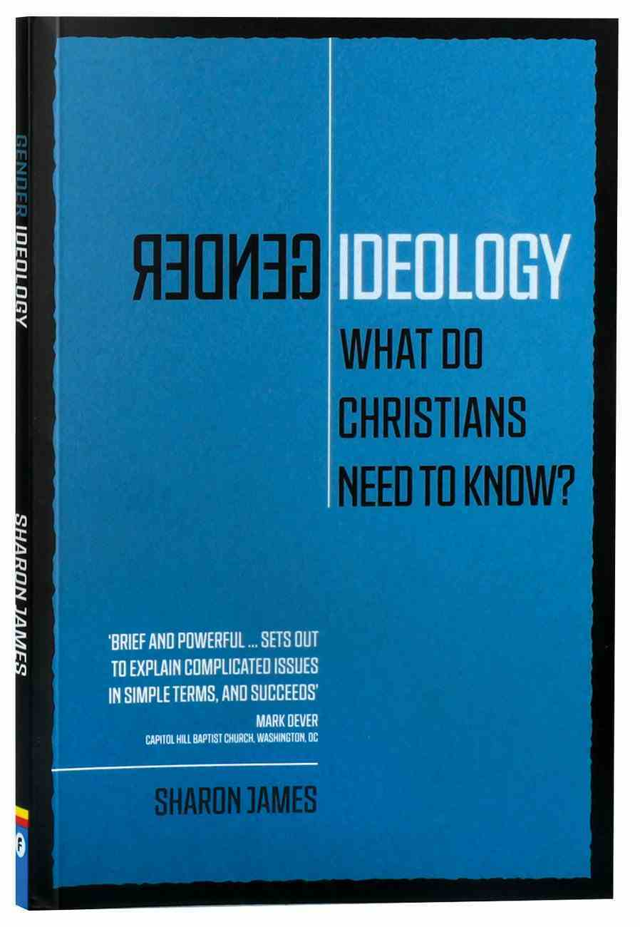 Gender Ideology: What Do Christians Need to Know? Paperback
