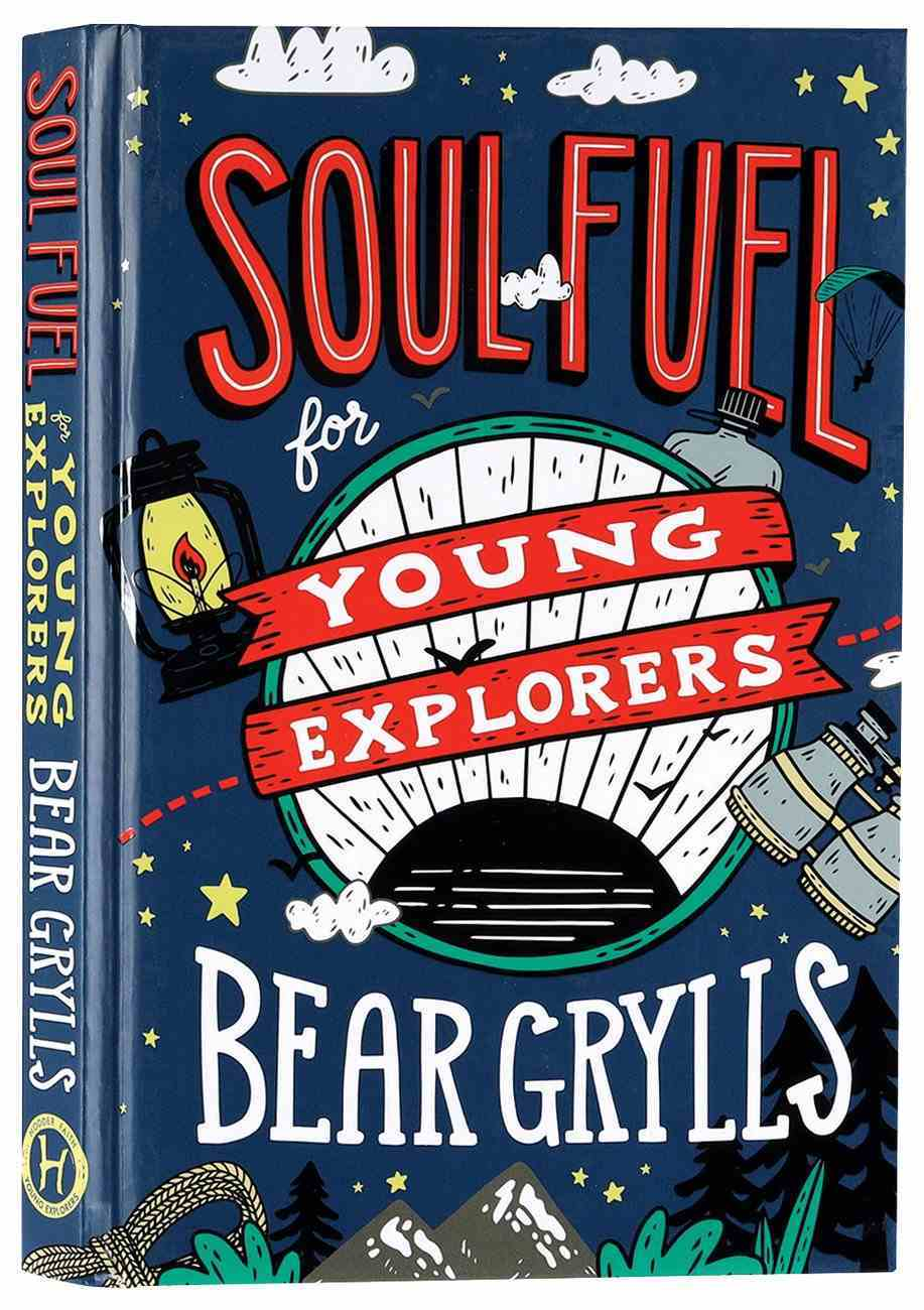 Soul Fuel For Young Adventurers Hardback