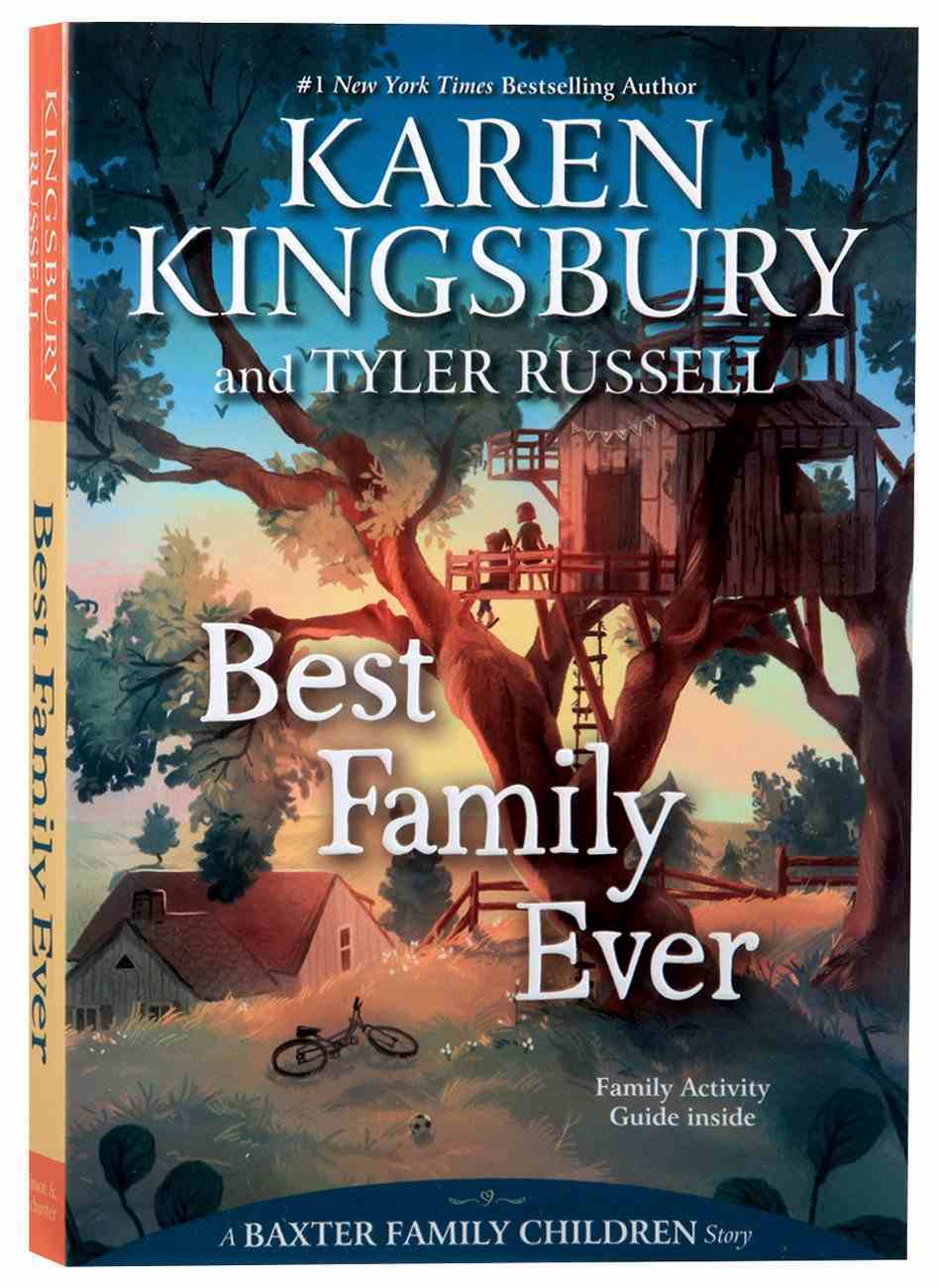 Best Family Ever (#01 in Baxter Family Children's Story Series) Paperback