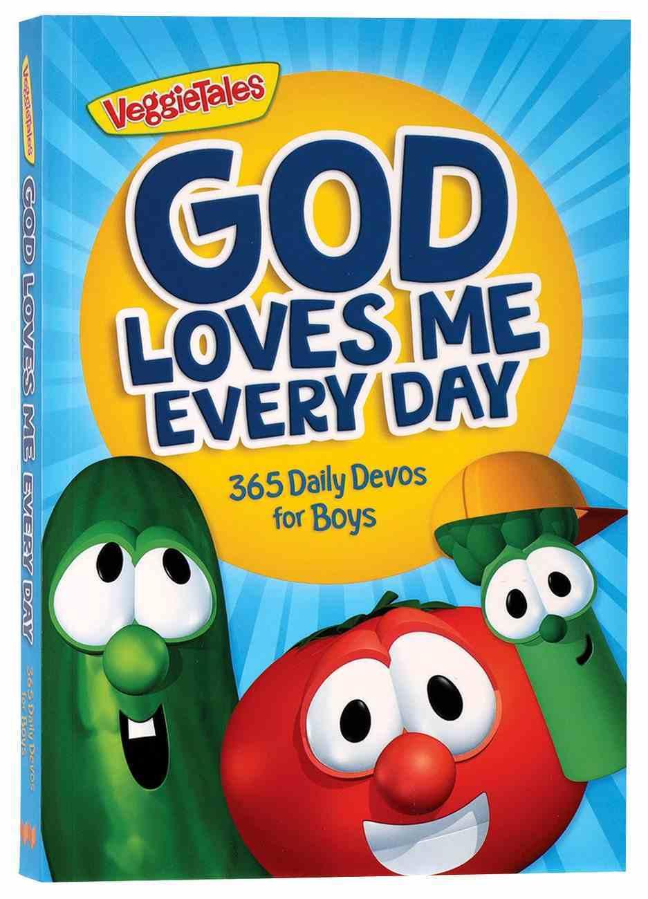 God Loves Me Every Day: 365 Daily Devos For Boys (Veggie Tales (Veggietales) Series) Paperback