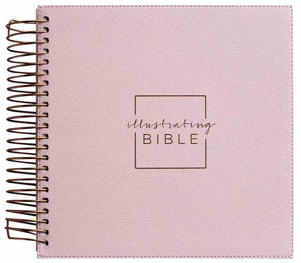 NIV Illustrating Bible Pink Faux Leather (Black Letter Edition) Spiral