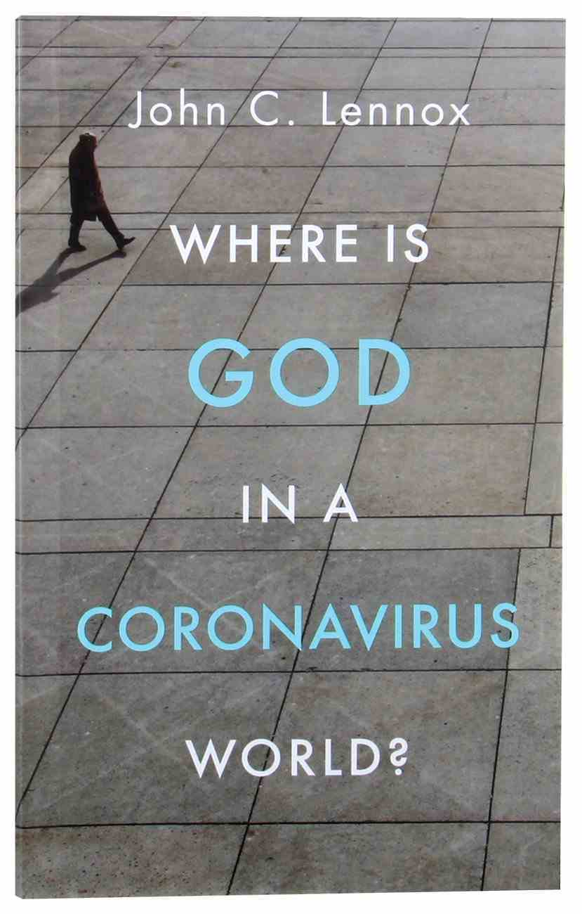 Where is God in a Coronavirus World? Paperback