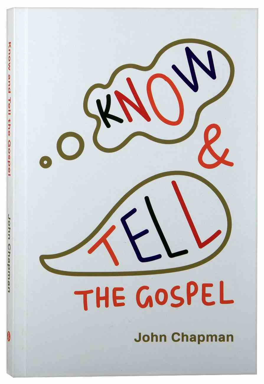 Know & Tell the Gospel Paperback